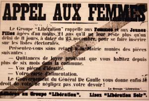 Après plusieurs d'années de manifestations féminines, c'est le Conseil national de la Résistance qui a décidé en 1944 que les femmes auraient le droit de voter en France (© DR).