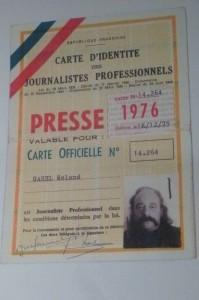 Une carte de presse, pour lui aussi, acquises de haute lutte (© CCIJP)