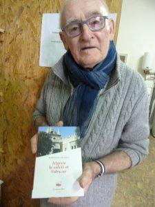 Homme d'engagement et de culture, c'est son histoire algérienne qui a conduit Bernard Gerland au théâtre (© Pierre Nouvelle).