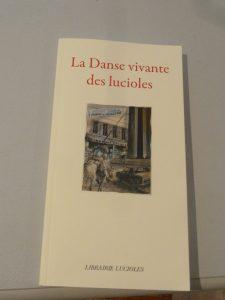 Quarante écrivains, poètes, dessinateurs, illustrateurs, artistes ont ^rêté leur concours pour constituer cet ouvrage digne du 40e anniversaire de la librairie Lucioles (© Pierre Nouvelle).