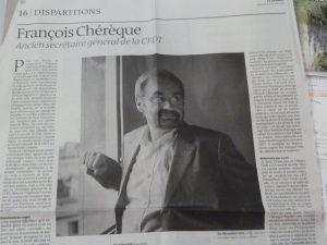 Le jour de ses obsèques, par la plume de notre confrère Michel Noblecourt, le quotdien Le Monde a renduhommage à Frrançois Chérèque, le milita,t de toute une vie (© Pierre Nouvelle).