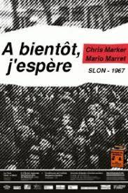 Le film de Chris marker sera au coeur de la projection de cinq films et reportages d'actualité qui seront présentés le 29 novembre 2017 aux Archives municipales de Lyon © DR/Iskra).