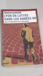 Le mouvement social de mai-juin 69 ne s'est pas seulement déployé à Paris, mais comme à lille, nantes et Marseille, Lyon a été le théâtre de hr_ves longues et massives dans les entreprises et administrations et d'une unité entre étudiants et salariés assez exemplaire (© Pierre Nouvelle).