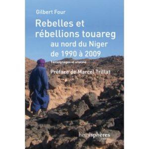 Les rebellions successives du peuple touareg dans le Sahel restent méconnues et le livre de Gilbert Four livre un rappel salutaire (© DR).