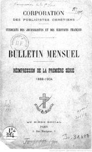 Renouvelant le mouvement d'association des journalistes, le SJF, première organisation française et nationale de journalistes donnant à ce groupement une tonalité syndicale (DR/BNF)