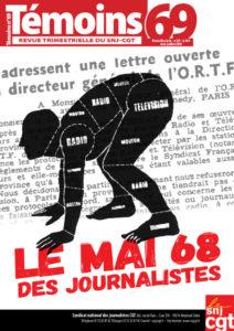 Après plusieurs années de rcherche d'emploi, c'est comme responsable du magazine Témoins que Jean-Gérard Cailleaux a terminé sa carrière de journaliste, tout en étant devenu un des responsables du syndicat national des journalistes CGT qu'il a rejoint en 2005 (© DR/Témoins).
