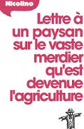 Un retrospective très simple de 70 ans d'agriculture française industrielle mise en place dans le cadre des aides américaines du plan Marshall ( © DR ).