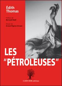 Les éditions de l'aamourier publie leur cinquième ouvrage de la collection rouge. Rouge comme les révoltes comme celle de la Commune de Paris de 1871 où les femmes furent largement partie prenante (© Pierre Nouvelle ).